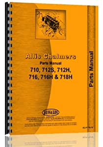 Allis Chalmers 710 712H 712S 716H 718H Lawn Tractor Parts Manual