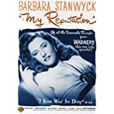 My Reputation ~ Barbara Stanwyck