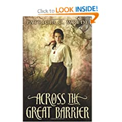 Across the Great Barrier (Frontier Magic) by Patricia C. Wrede