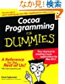 Cocoa Programming For Dummies (For Dummies (Computer/Tech))