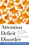 Attention Deficit Disorder: The Unfoc...