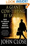 A Giant Cow-Tipping by Savages: The B...