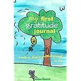 My First Gratitude Journal: A Write-in, Draw-in Gratitude Journal for Kids ~ Vivian Tenorio