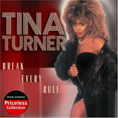Tina Turner - Break Every Rule - Zortam Music