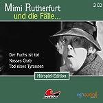 Mimi Rutherfurt und die Fälle...Der Fuchs ist tot, Nasses Grab, Tod eines Tyrannen | Maureen Butcher,Ben Sachtleben