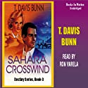 Sahara Crosswind: Destiny, Book 3 Audiobook by T. Davis Bunn Narrated by Ron Verela