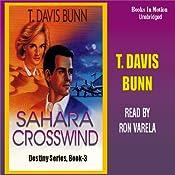 Sahara Crosswind: Destiny, Book 3 | T. Davis Bunn