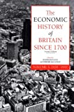 The Economic History of Britain since 1700: Volume 3: 1939 - 1992