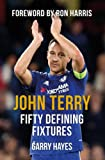 img - for John Terry Fifty Defining Fixtures book / textbook / text book
