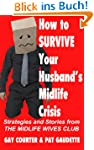 How to Survive Your Husband's Midlife...