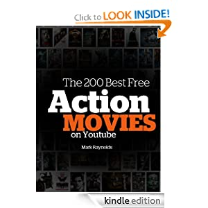 The 200 Best Free Action Movies On Youtube - Kindle