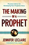 The Making of a Prophet: Practical Advic...