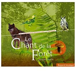 Le chant de la forêt
