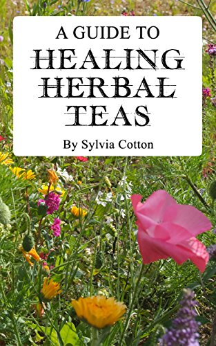 Healing Herbal Tea by Sylvia Cotton