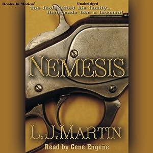 Nemesis | [Larry Jay Martin]