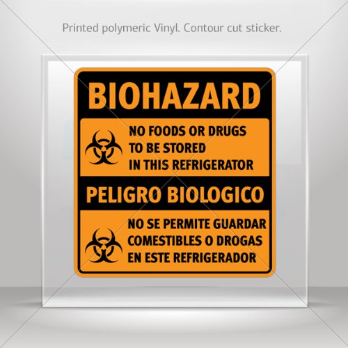 Decals Decal Biohazard No Foods Or Drugs To Be Stored In This Refrigerator / Peligro Biologico.. 0500 X4389 front-552709