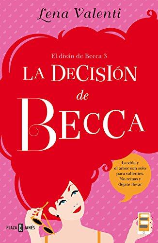 La decisión de Becca (Becca #3)