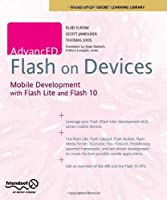 AdvancED Flash on Devices: Mobile Development with Flash Lite and Flash 10 Front Cover
