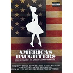America$ Daughter$: The Realities Of American Prostitution