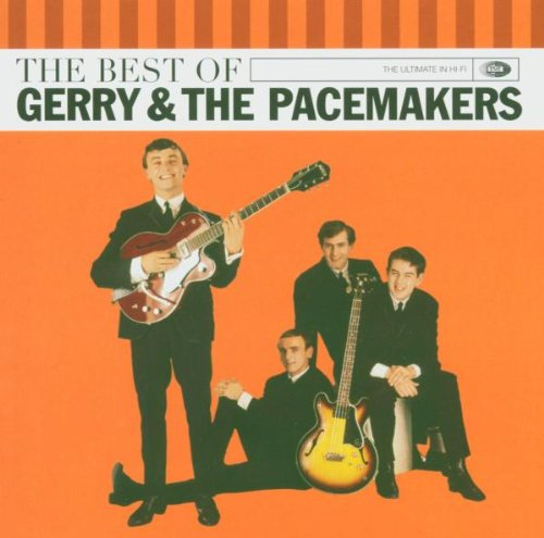 Gerry & The Pacemakers - Best Of Gerry & The Pacemakers - Zortam Music