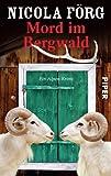 Mord im Bergwald: Ein Alpen-Krimi (Alpen-Krimis, Band 2)