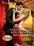 Falling For His Proper Mistress (Silh...