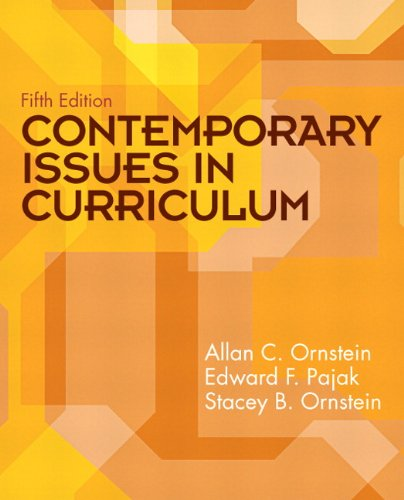 Contemporary Issues in Curriculum (5th Edition)