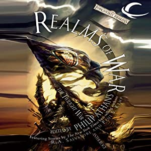 Realms of War: A Forgotten Realms Anthology | [R. A. Salvatore, Ed Greeenwood, Paul S. Kemp, Elaine Cunningham, Lisa Smedman, Richard Lee Byers, Philip Athans (editor)]