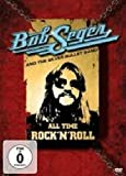 Bob Seger And The Silver Bullet Band: All Time Rock 'N' Roll