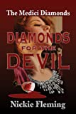 img - for Diamonds for the Devil (The Medici Diamonds) book / textbook / text book