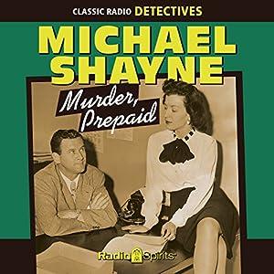 Michael Shayne: Murder, Prepaid Radio/TV Program