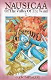 Nausicaa Of The Valley Of The Wind 01 (Turtleback School & Library Binding Edition) (Nausicaa of the Valley of the Wind (Pb)) (1417651040) by Hayao Miyazaki