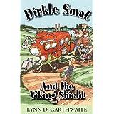 Dirkle Smat and the Viking Shield ~ Lynn D. Garthwaite