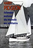 img - for Islander autour du monde en solitaire book / textbook / text book