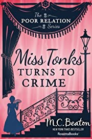 Miss Tonks Turns to Crime (The Poor Relation Series, Vol. 2)