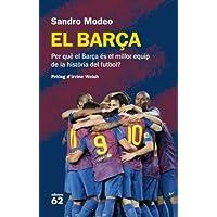 El Barça: Per què el Barça és el millor equip de la història del futbol (No Ficció)