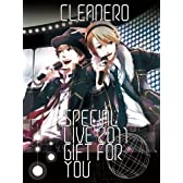 cleanero special live 2011 ~Gift for you~