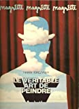 Le veritable art de peindre (Le Soleil noir) (French Edition) (2851190164) by Magritte, Rene