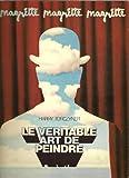 Le veritable art de peindre (Le Soleil noir) (French Edition) (2851190164) by Magritte, Rene