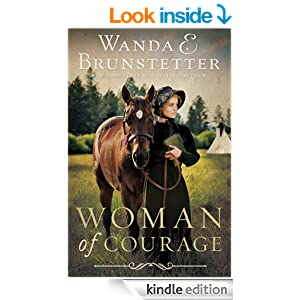 http://www.amazon.com/Woman-Courage-Wanda-E-Brunstetter-ebook/dp/B00HX7CTB6/ref=sr_1_1?ie=UTF8&qid=1392077707&sr=8-1&keywords=Woman+of+Courage
