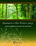 img - for Roadmap for a New Wellness Story: 7 Steps to Enhance Health and Longevity. book / textbook / text book