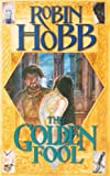 Robin Hobb The Golden Fool (The Tawny Man Trilogy, Book 2): Book Two of the Tawny Man