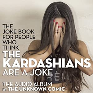 The Joke Book for People Who Think the Kardashians Are a Joke | [Murray Langston]