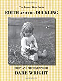Edith And The Duckling (The Lonely Doll Series) (0615777406) by Wright, Dare