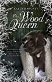 img - for Wood Queen (The Iron Witch Trilogy) book / textbook / text book