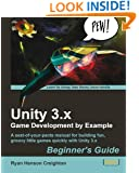 Unity 3.x Game Development by Example Beginner's Guide