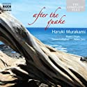 After the Quake (       UNABRIDGED) by Haruki Murakami Narrated by Rupert Degas, Teresa Gallagher, Adam Sims