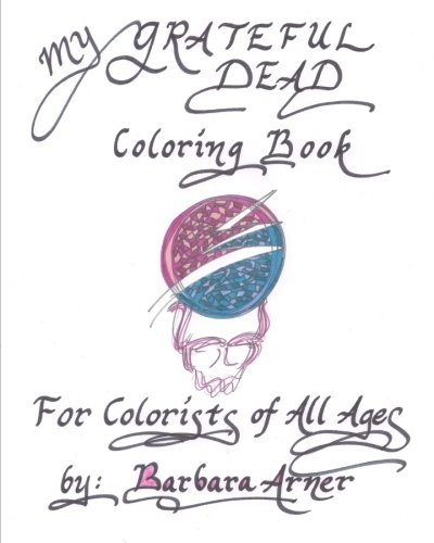 my-grateful-dead-coloring-book-for-colorists-of-all-ages