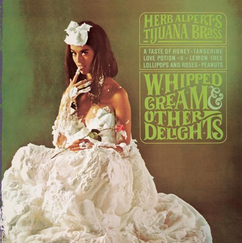 Original album cover of Whipped Cream & Other Delights by Herb Alpert & The Tijuana Brass [2005] by Herb Alpert