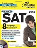 Cracking the SAT with 8 Practice Tests & DVD, 2014 Edition (College Test Preparation)